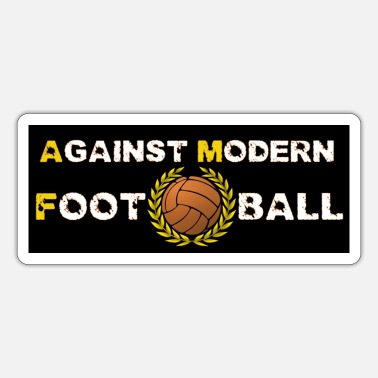 Against Modern Football Sticker - Sticker