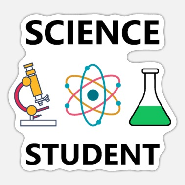 Science Student Science Student Funny Gift - Sticker