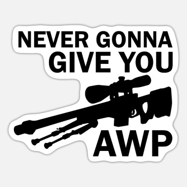 Strike Never gonna give you AWP - Tarra