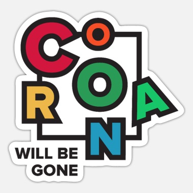 Together Against Corona Corona will be gone - Against Covid-19 - Sticker