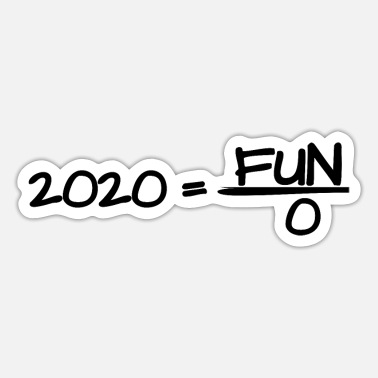 Pull The Root 2020 equal fun divded by 0 - Sticker