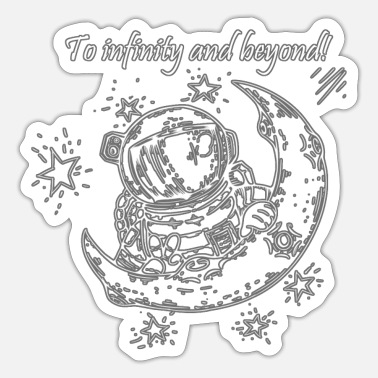 Beyond To infitiny and beyond - Sticker