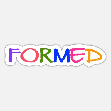 Form FORMED - Sticker
