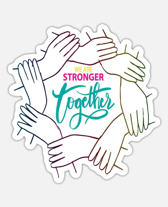 Inspiration Stickers - We are Stronger together - Sticker white matte