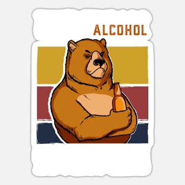 Bear That's What I Do I Drink Alcohol I Hate People Bear - Sticker