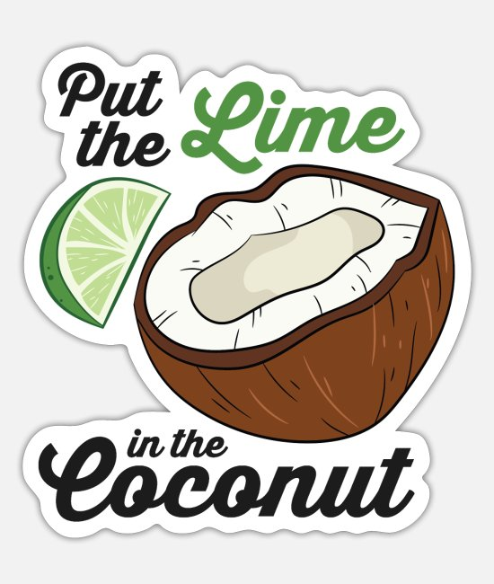 Palm Trees Stickers - Put The Lime In The Coconut Vacation Beach Lime - Sticker white mat