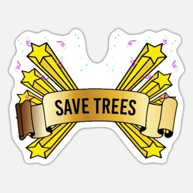 Save the trees - Sticker