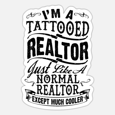 Immobilienmakler TATTOOED REALTOR B. - Sticker