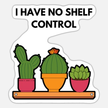 Stootkussen I Have No Shelf Control Book Lover Book Obsessed - Sticker