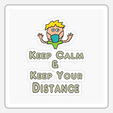 Distancing Social Distancing Keep Calm and Keep Your Distance - Sticker