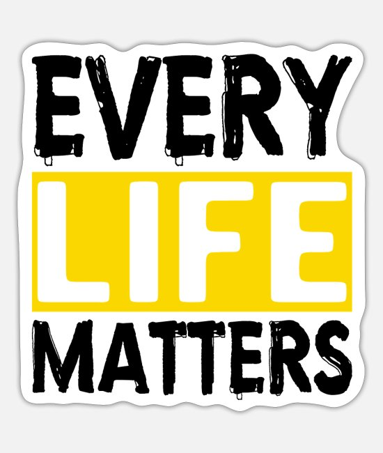 Mental Health Stickers - MENTAL HEALTH AWARENESS: Every Life Matters - Sticker white mat