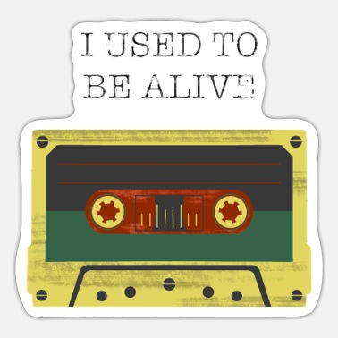 Tape I used to be alive Retro Kasette Geschenk - Sticker