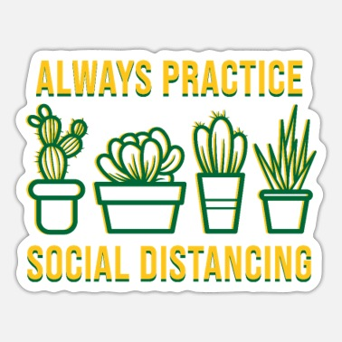 Always practice social distancing - Sticker