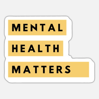 Mental Health Mental Health Matters - Sticker
