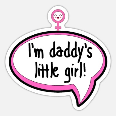 Toddler I'm Daddy's Little Girl - Kids and Baby Shower - Sticker