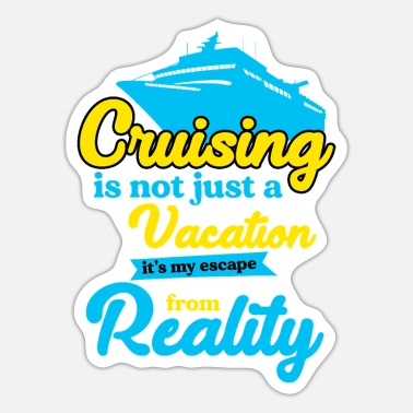 Cruise Vacation Cruise Vacation Cruising Cruise Ship Holiday Gift - Sticker