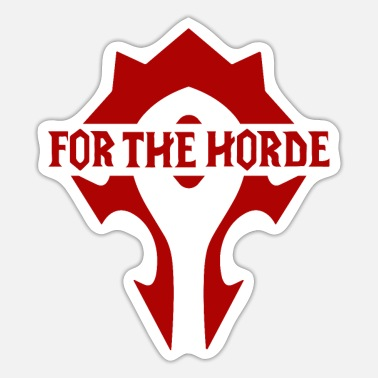 Horde for the horde! wow! - Sticker