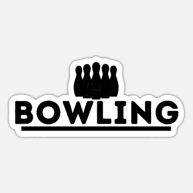 Bowling League bowling. bowling bowling t shirt - Sticker