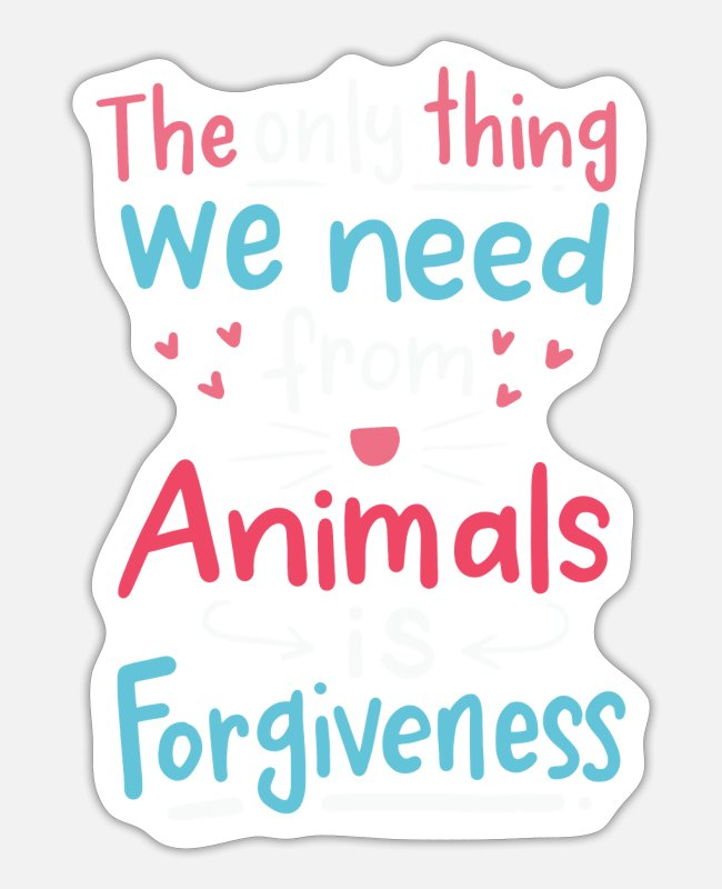 Forgiveness Stickers - Vegan girl meatless respect for animals - Sticker white matte