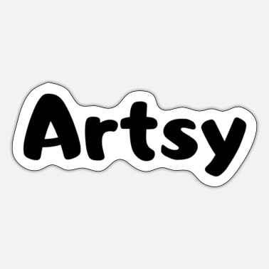 Artsy Artsy basic print design - Sticker