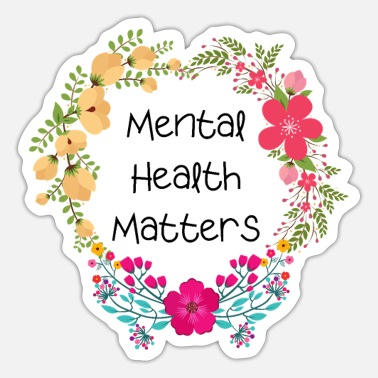 Mental Health Mental health is important - Sticker