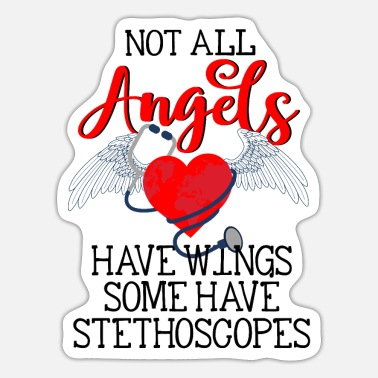 Allergy Not All Angels Have Wings Some Have Stethoscopes - Sticker