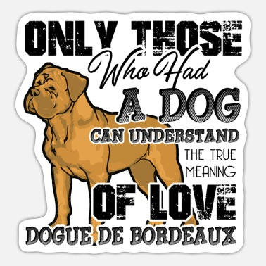 Dogue De Bordeaux Dogue de Bordeaux Shirt - Sticker