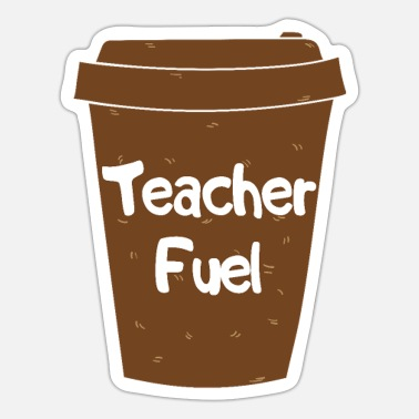 Fuel Teacher Fuel - Sticker