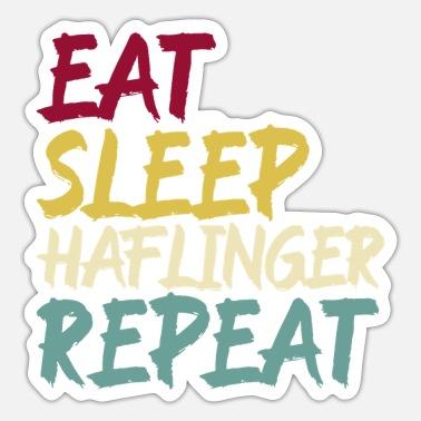 Haflinger Haflinger Pferd Pferderasse Eat Sleep Spruch Retro - Sticker