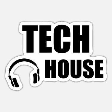 House Tech House - Sticker