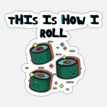Novelty This Is How I Roll Funny Novelty Jokes - Sticker