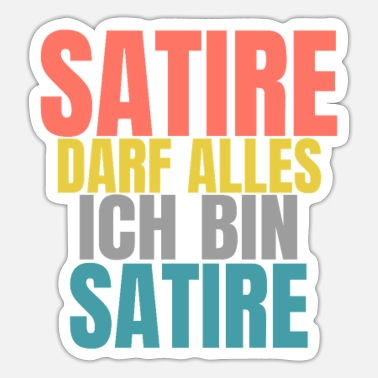Satire Satire kan alles wat grappig is door satire te zeggen - Sticker