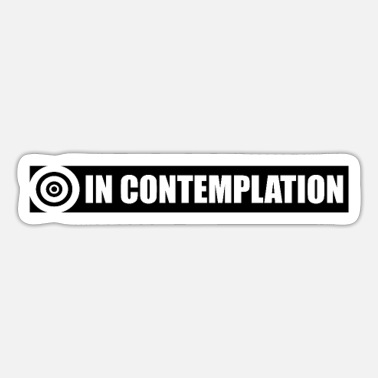 Contemplation In contemplation - Sticker