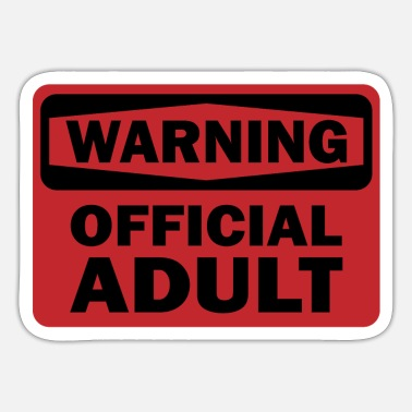 Birthday Warning official Adult 18 years gift - Sticker