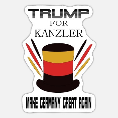 Kanzler Trump Make Germany great again Kanzler - Sticker