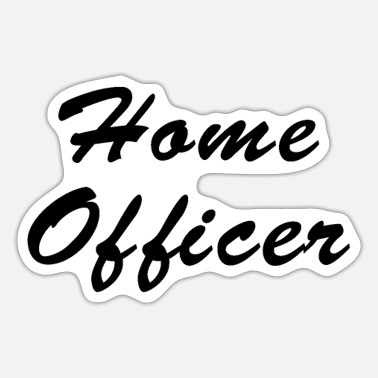 Home Officer Home Officer - Sticker