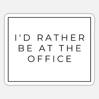 Better in the office - Sticker
