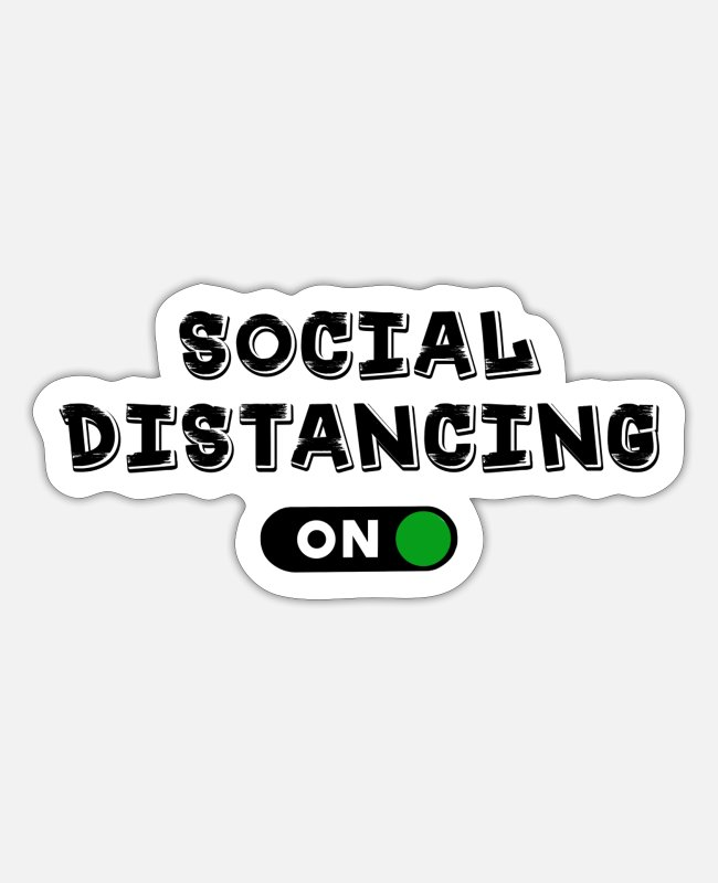 Social Stickers - Social distance ON - Sticker white mat