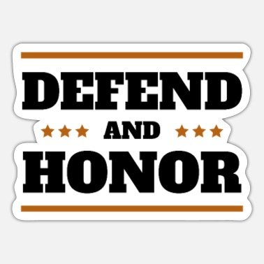 Defender defend and honor - Sticker