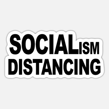 Social Distancing Funny socialism distancing - Sticker