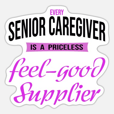Elderly Elderly carer Elderly carer Well gift - Sticker