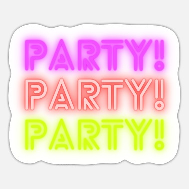 Party PARTY! PARTY! PARTY! - Sticker