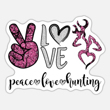Hunting Peace Love Deer Hunting Funny Girls Naisten t-paita - Tarra