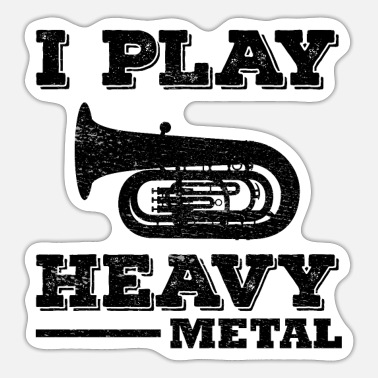 Heavy Metal Tuba Marching Band Player Musical Instrument Funny - Sticker
