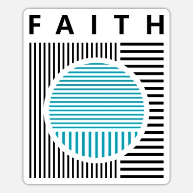 Faithfulness Faith - Sticker