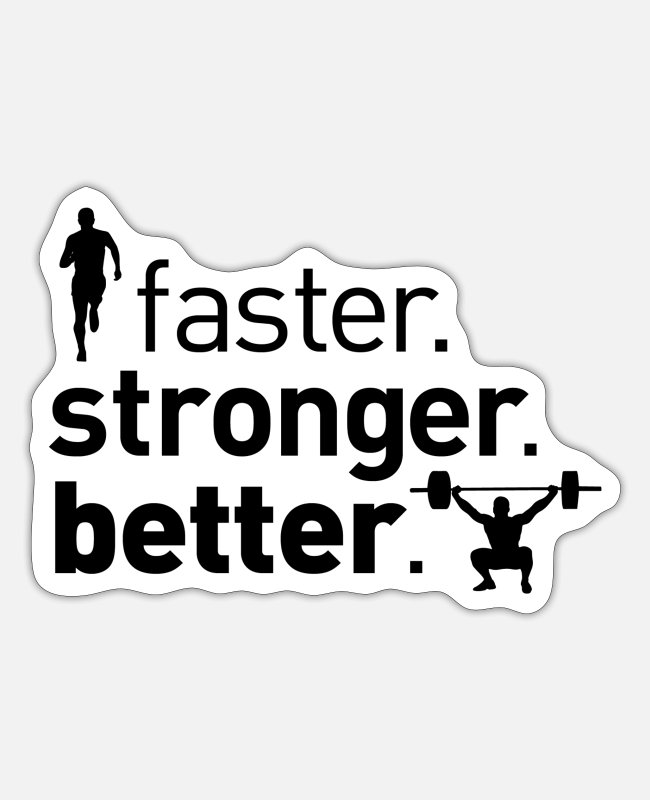 Training Stickers - faster. stronger. better - running and fitness - Sticker white matte
