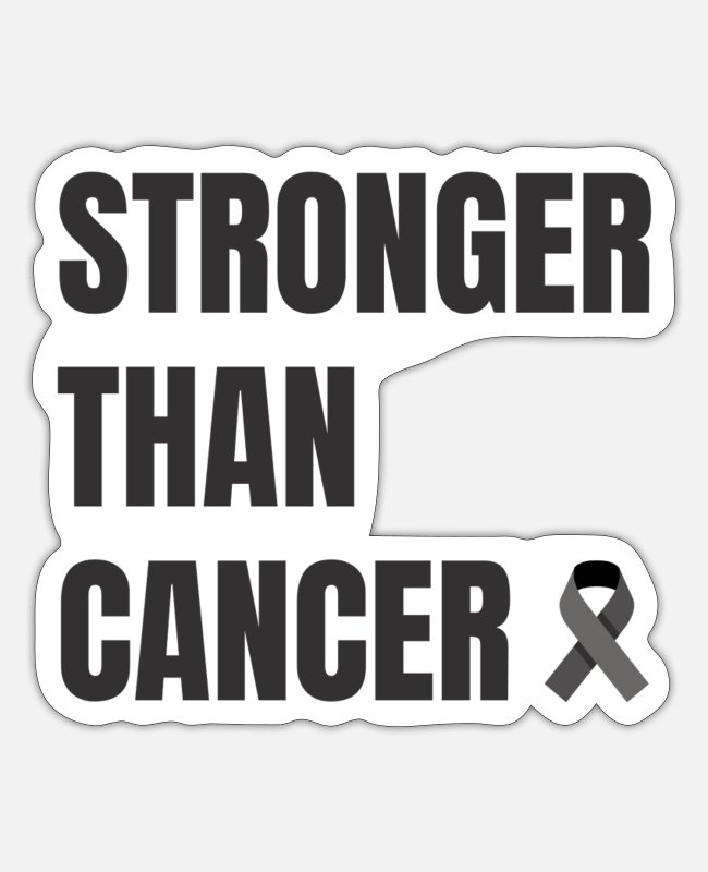 Mantra Cancer Stickers - Stronger than Cancer - Sticker white matte