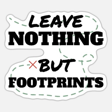 Urban Explorer Urban explorer Leave nothing but Footprints - Sticker