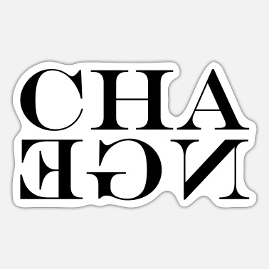 Change Change - Sticker