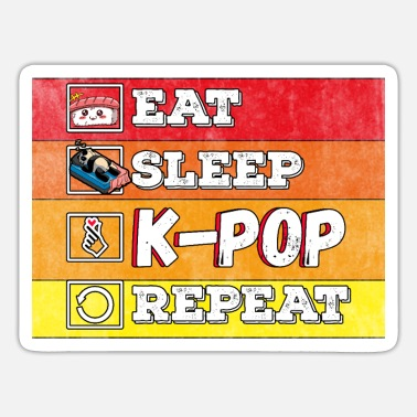 Eat Sleep K-pop Fan Girl Kpop Bias lover - Sticker